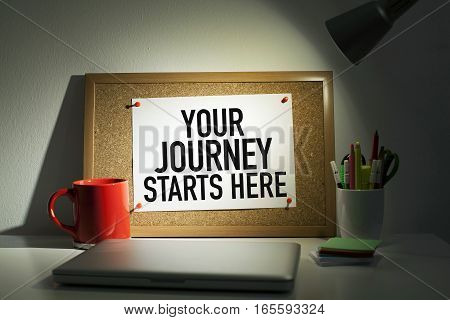 Your journey start here note in office