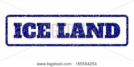 Navy Blue rubber seal stamp with Ice Land text. Vector message inside rounded rectangular banner. Grunge design and scratched texture for watermark labels. Horisontal sticker on a white background.