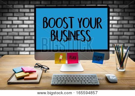 Boost Your Business , Boost Your Income , Business, Technology, Internet And Network