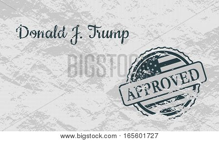 USA - January 16, 2017: A vector illustration of a US President Donald Trump signature and rubber stamp. Approved text. Grunge texture