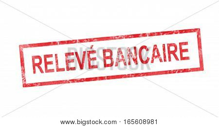Bank Statement In French Translation In Red Rectangular Stamp
