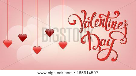 Happy Valentine's Day greeting card. Hanging red hearts with on gentle pink background with hand drawn vintage lettering. Vector illustration.