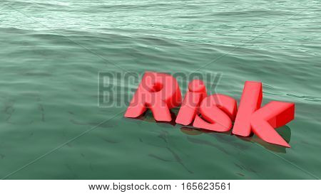 The red word risk swimming in the ocean starting to sink risk management concept 3D illustration