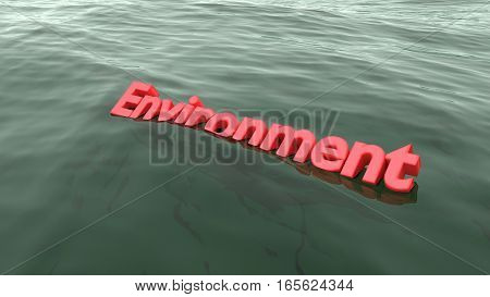 The red word environment swimming in the ocean starting to sink pollution concept 3D illustration