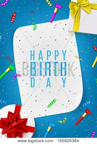 Happy Birthday gift poster. Top view on composition with gift boxes, confetti, serpentine and whistles. Festive vector illustration.
