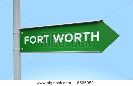 3d rendering Green signpost road information fort worth