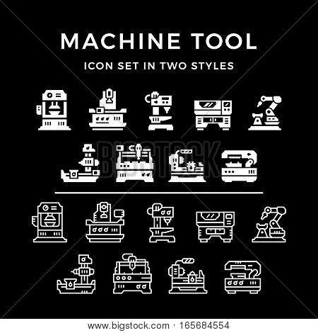 Set icons of machine tool in two styles isolated on black. Vector illustration