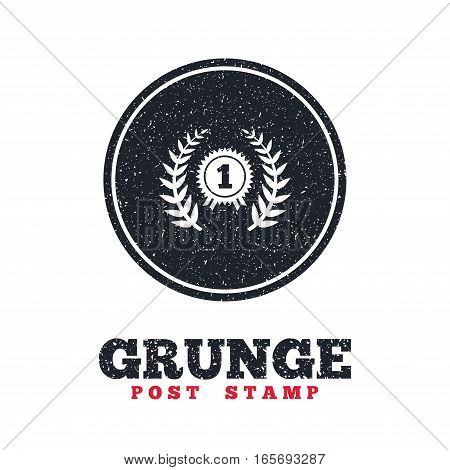 Grunge post stamp. Circle banner or label. First place award sign icon. Prize for winner symbol. Laurel Wreath. Dirty textured web button. Vector