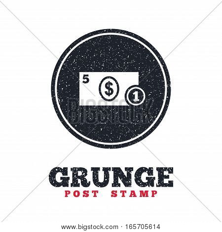 Grunge post stamp. Circle banner or label. Cash sign icon. Dollar Money symbol. USD Coin and paper money. Dirty textured web button. Vector