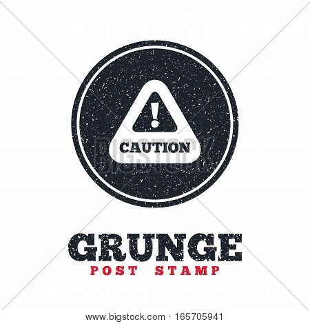 Grunge post stamp. Circle banner or label. Attention caution sign icon. Exclamation mark. Hazard warning symbol. Dirty textured web button. Vector