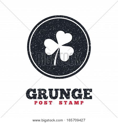 Grunge post stamp. Circle banner or label. Clover with three leaves sign icon. Trifoliate clover. Saint Patrick trefoil symbol. Dirty textured web button. Vector