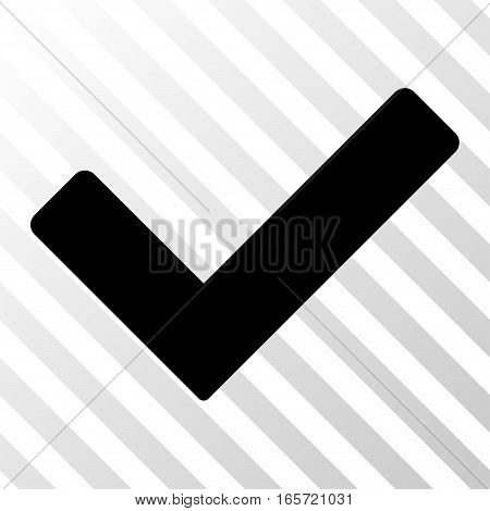 Black Ok toolbar icon. Vector pictogram style is a flat symbol on diagonally hatched transparent background.