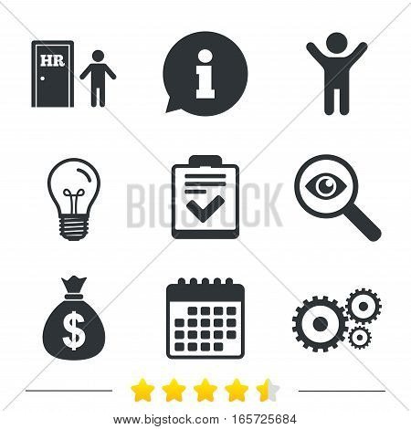 Human resources icons. Checklist document sign. Money bag and gear symbols. Man at the door. Information, light bulb and calendar icons. Investigate magnifier. Vector