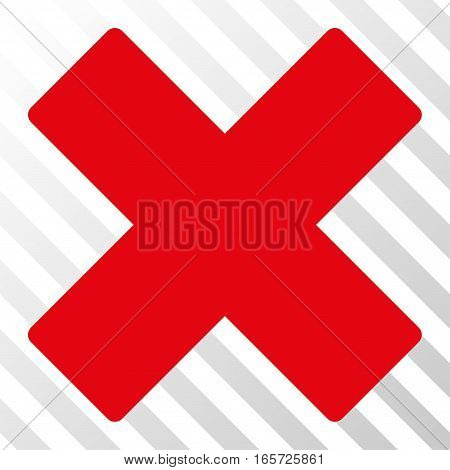 Red Delete X-Cross interface toolbar icon. Vector pictogram style is a flat symbol on diagonally hatched transparent background.