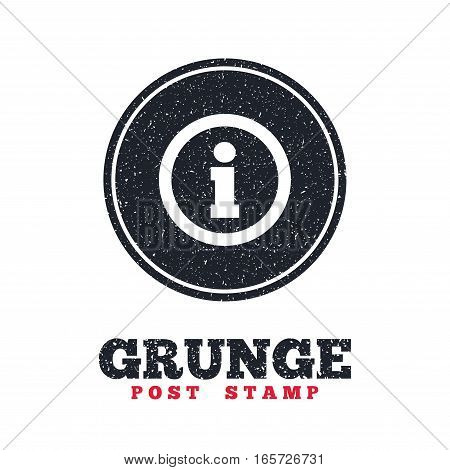 Grunge post stamp. Circle banner or label. Information sign icon. Info symbol. Dirty textured web button. Vector