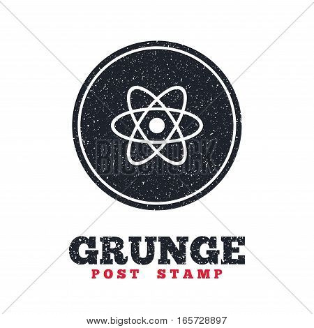 Grunge post stamp. Circle banner or label. Atom sign icon. Atom part symbol. Dirty textured web button. Vector