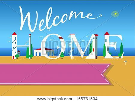 Welcome home. Travel card. White buildings on the summer beach. Pink banner for custom text. Plane in the sky.