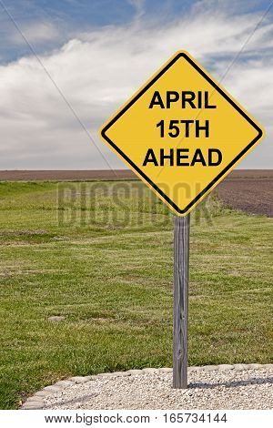 Caution Sign - April 15th Ahead Warning