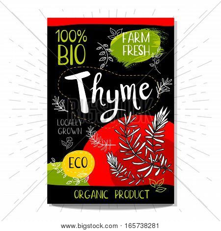 Colorful label in sketch style, food, spices, black background. Thyme. Spice. Bio, eco, farm, fresh. locally grown. Hand drawn vector illustration.
