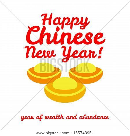 gold bullion, congratulation to the Chinese New Year, wealth and abundance. Vector illustration of design
