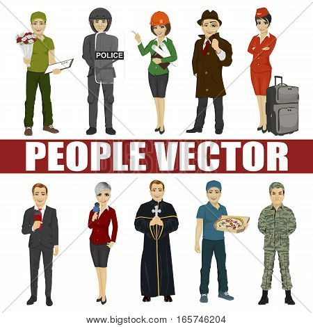 Set of diverse people. Various professions. Policeman, riot, pizza, architect, stewardess, priest, courier, soldier, reporter, detective