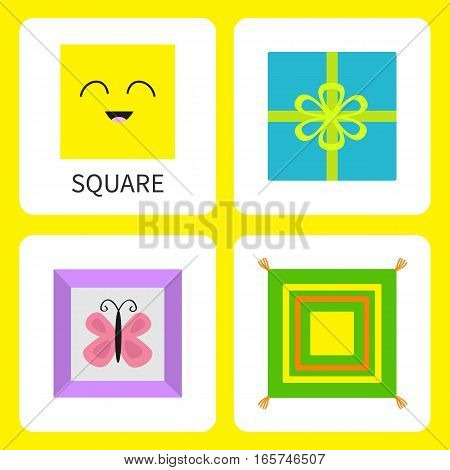 Learning square form shape. Smiling face. Cute cartoon character Frame picture butterfly gift box bow pillow set. Educational cards for kids Flat design White background Isolated Vector illustration