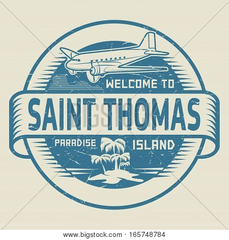 Stamp or label with the text Welcome to Saint Thomas Paradise island vector illustration.
