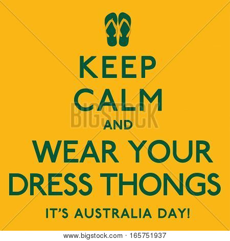 'keep Calm And Wear Your Dress Thongs' Poster In Vector Format.