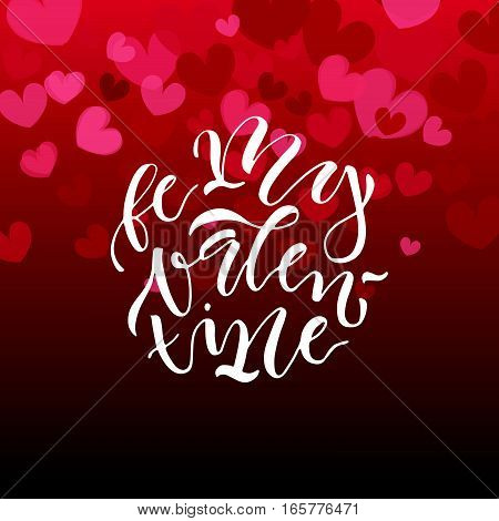 Hand drawn Valentine's Day typography poster. Romantic quote