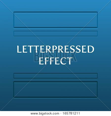 Vector letterpress effect. Example of pressed rectangle on blue background.