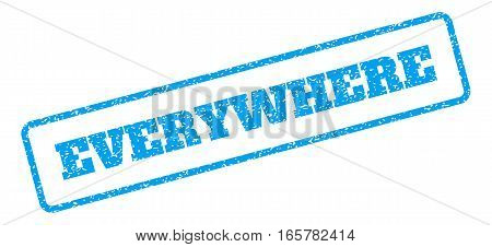 Blue rubber seal stamp with Everywhere text. Vector caption inside rounded rectangular banner. Grunge design and unclean texture for watermark labels. Inclined sign on a white background.