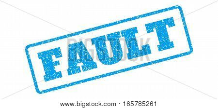 Blue rubber seal stamp with Fault text. Vector message inside rounded rectangular shape. Grunge design and scratched texture for watermark labels. Inclined emblem on a white background.