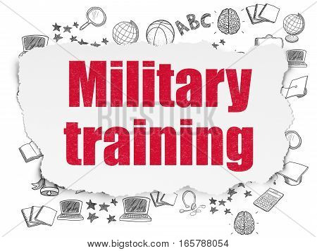 Studying concept: Painted red text Military Training on Torn Paper background with  Hand Drawn Education Icons