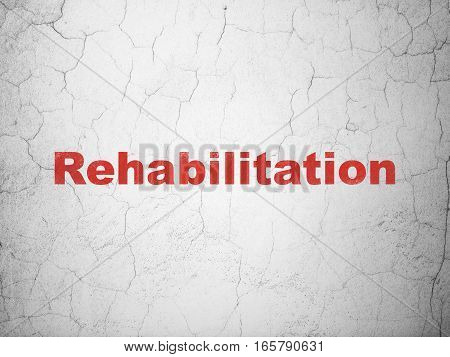 Medicine concept: Red Rehabilitation on textured concrete wall background