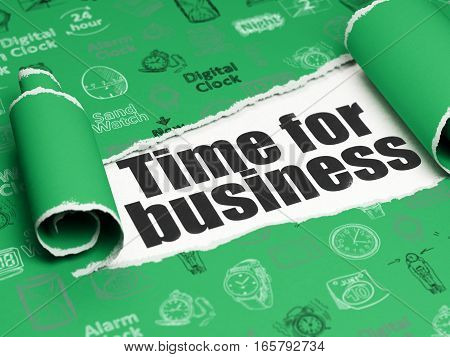 Time concept: black text Time for Business under the curled piece of Green torn paper with  Hand Drawing Time Icons, 3D rendering
