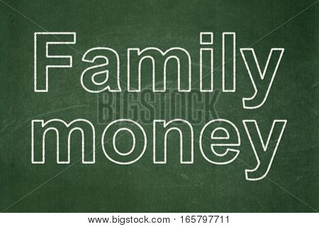 Banking concept: text Family Money on Green chalkboard background