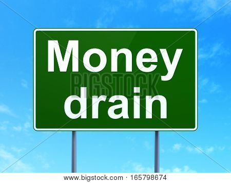 Banking concept: Money Drain on green road highway sign, clear blue sky background, 3D rendering