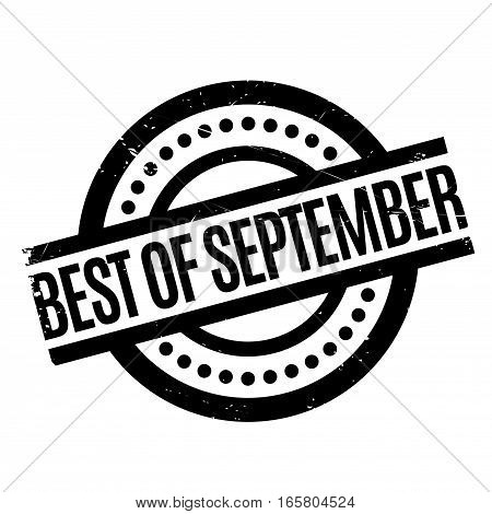 Best Of September rubber stamp. Grunge design with dust scratches. Effects can be easily removed for a clean, crisp look. Color is easily changed.
