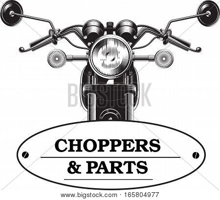 Chopper motorcycle front side isolated on white background black and white vector illustration. Template for motorcycles store logo or bikers club .