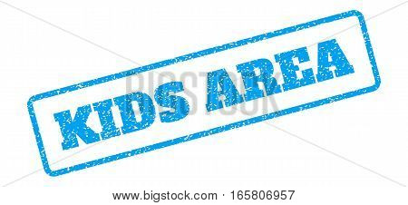 Blue rubber seal stamp with Kids Area text. Vector tag inside rounded rectangular banner. Grunge design and dust texture for watermark labels. Inclined sign on a white background.