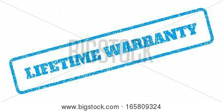 Blue rubber seal stamp with Lifetime Warranty text. Vector tag inside rounded rectangular frame. Grunge design and scratched texture for watermark labels. Inclined sign on a white background.