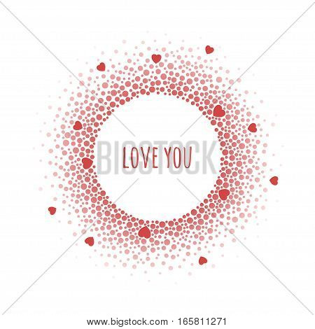 Round dotted frame with space for text. Frame spots and hearts of various size. Vector Valentine's day abstract background.