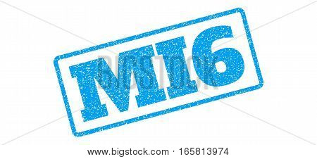 Blue rubber seal stamp with MI6 text. Vector message inside rounded rectangular banner. Grunge design and dust texture for watermark labels. Inclined emblem on a white background.