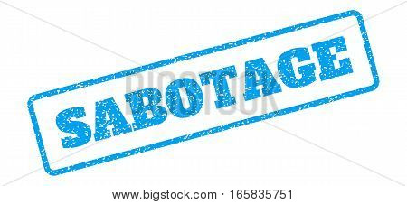 Blue rubber seal stamp with Sabotage text. Vector caption inside rounded rectangular banner. Grunge design and scratched texture for watermark labels. Inclined emblem on a white background.