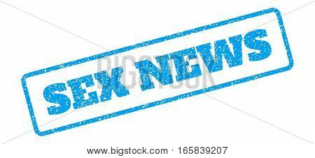 Blue rubber seal stamp with Sex News text. Vector message inside rounded rectangular banner. Grunge design and scratched texture for watermark labels. Inclined sign on a white background.