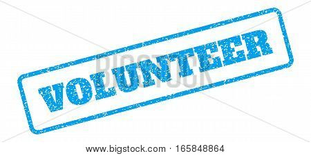 Blue rubber seal stamp with Volunteer text. Vector message inside rounded rectangular shape. Grunge design and dirty texture for watermark labels. Inclined blue sticker on a white background.