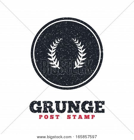 Grunge post stamp. Circle banner or label. Laurel Wreath sign icon. Triumph symbol. Dirty textured web button. Vector