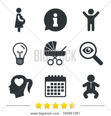 Maternity icons. Baby infant, pregnancy and buggy signs. Baby carriage pram stroller symbols. Head with heart. Information, light bulb and calendar icons. Investigate magnifier. Vector