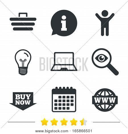 Online shopping icons. Notebook pc, shopping cart, buy now arrow and internet signs. WWW globe symbol. Information, light bulb and calendar icons. Investigate magnifier. Vector