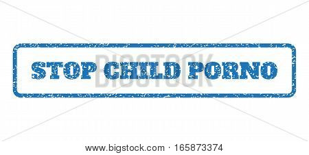 Blue rubber seal stamp with Stop Child Porno text. Vector message inside rounded rectangular banner. Grunge design and dust texture for watermark labels. Horizontal emblem on a white background.